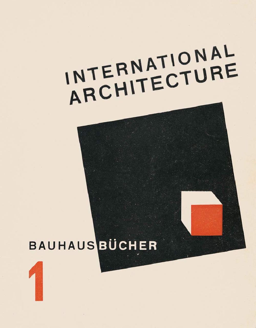 Bauhausbucher 1 - Walther Gropius international architecture