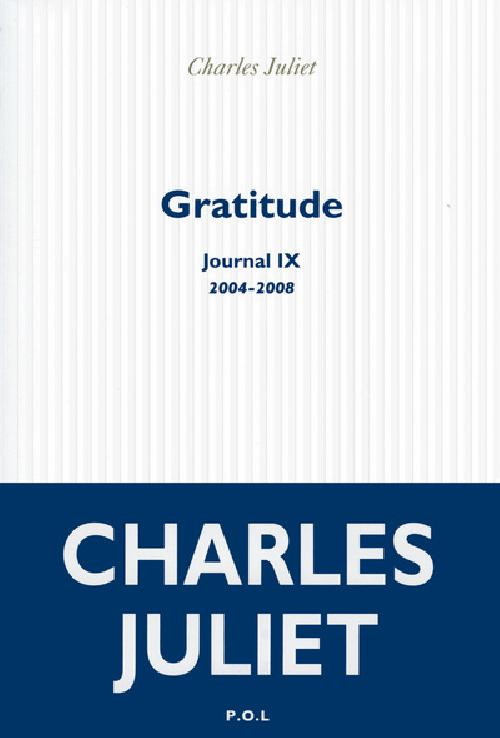 Journal - Tome 9, Gratitude (2004-2008)
