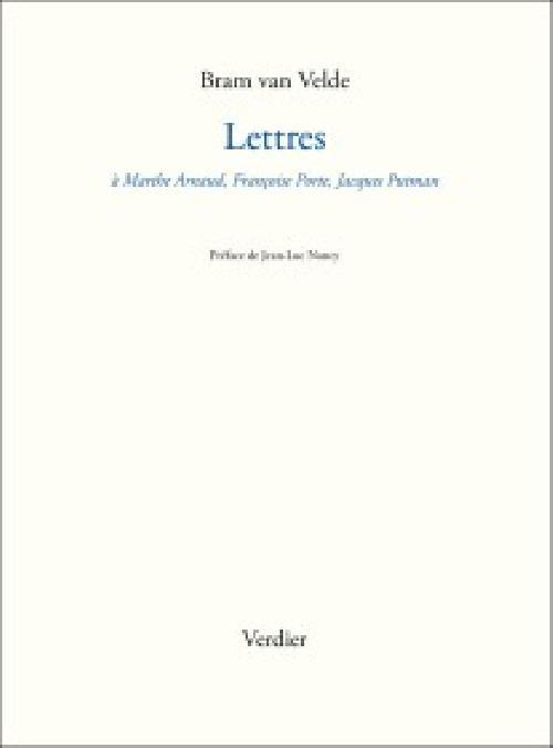 Lettres - A Marthe Arnaud, Jacques Putman, Françoise Porte