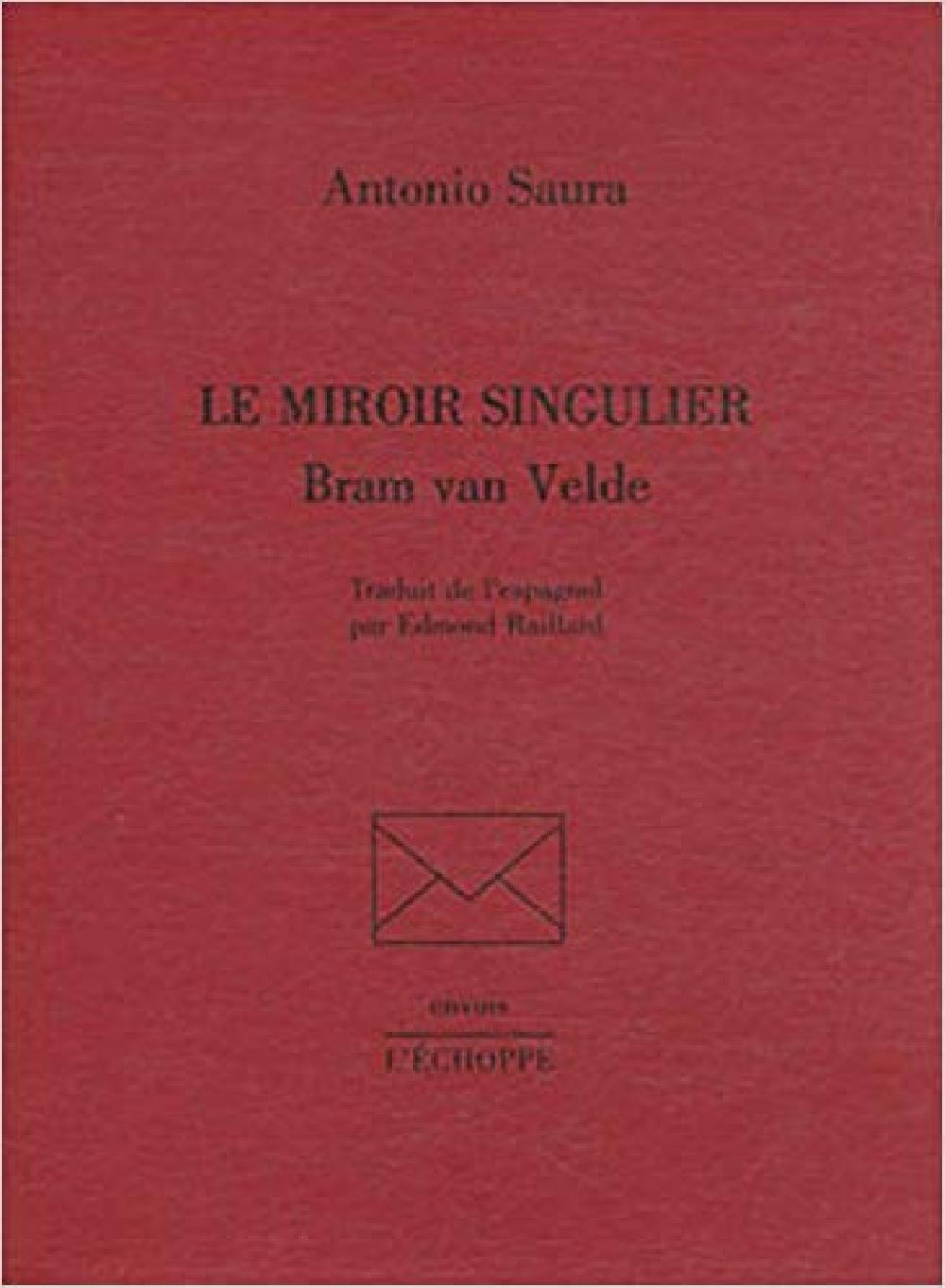 Le miroir singulier - Bram van Velde