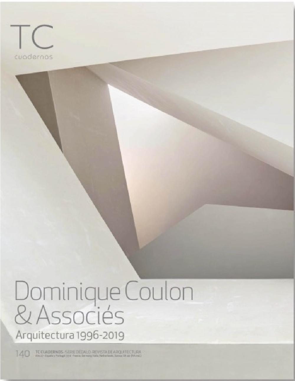 TC Cuadernos  140  -  Dominique Coulon & Associés. Arquitectura 1996- 2019