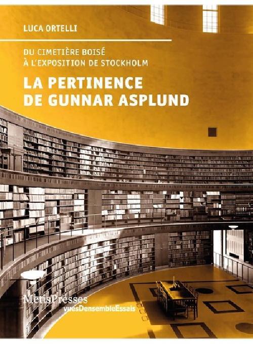 La pertinence de Gunnar Asplund