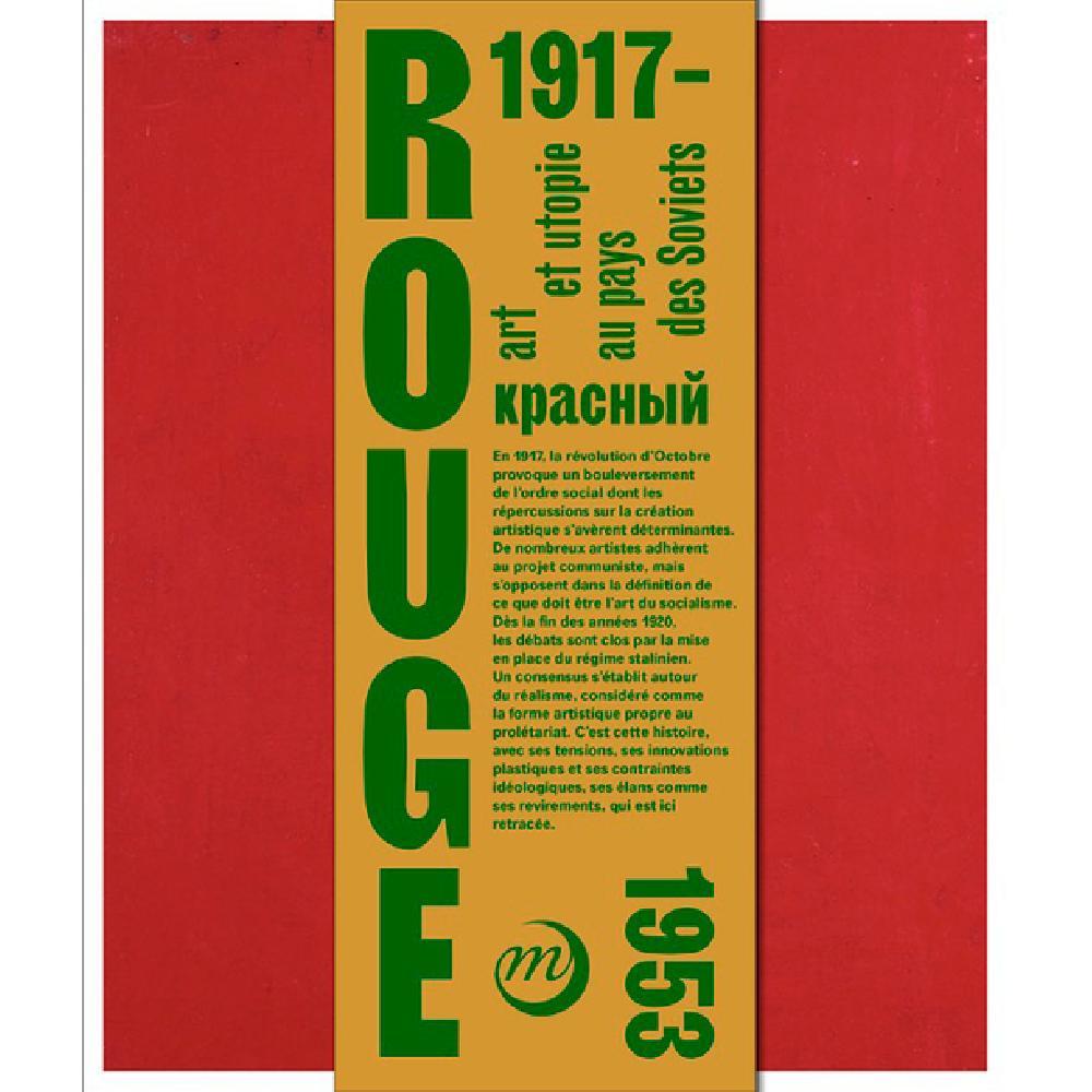 Rouge - Art et utopies au pays des Soviets