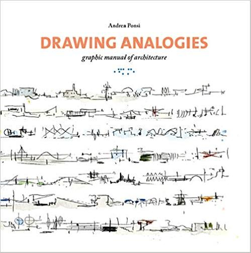 Drawing analogies graphic manual of architecture