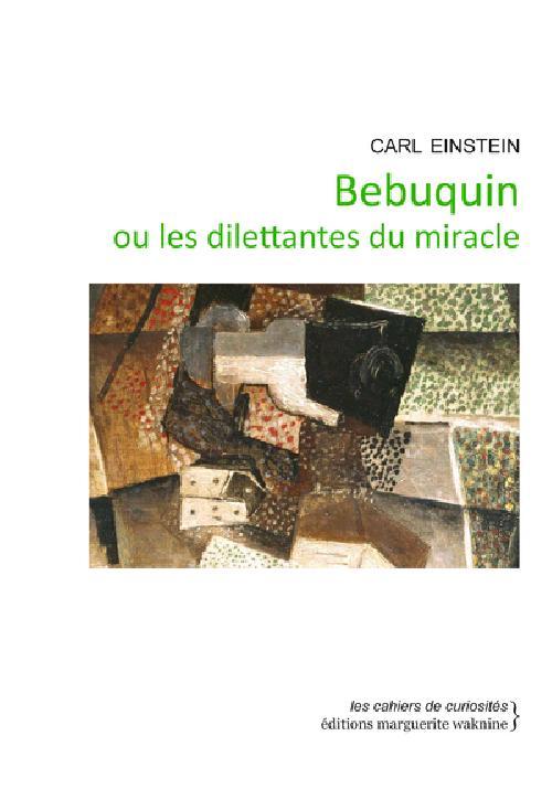 Bebuquin ou les dilettantes du miracle