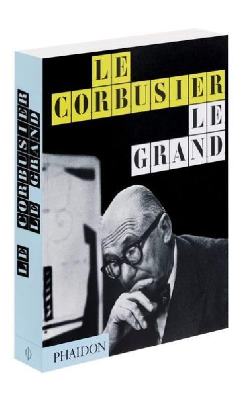 Le Corbusier Le Grand / Édition brochée en Anglais