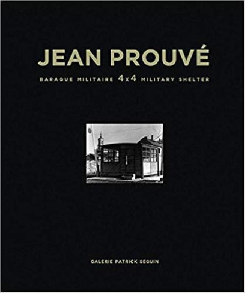 Jean Prouvé /  Baraque Militaire 4x4 Military Shelter, 1939