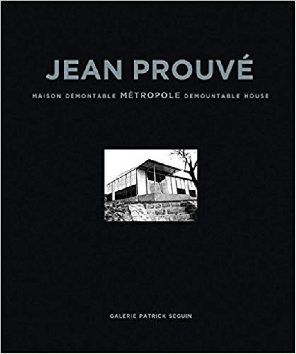 Jean Prouvé - Maison démontable métropole 1949