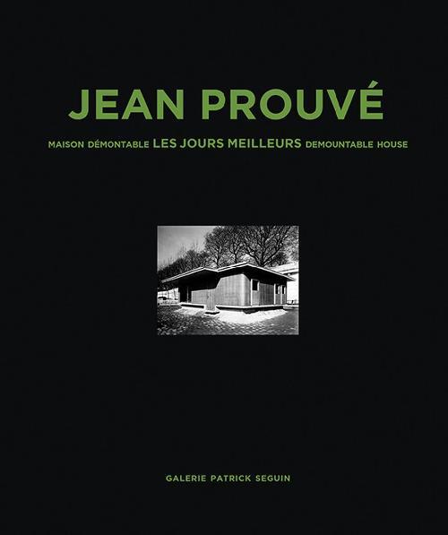Jean Prouvé - DEMOUNTABLE HOUSE