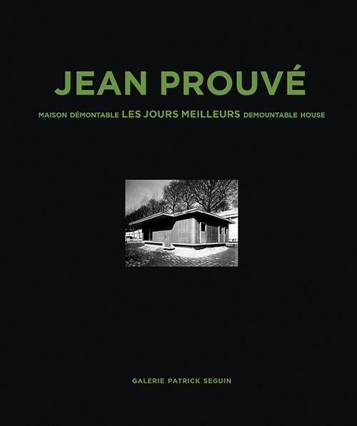Jean Prouvé - Maison démontable les jours meilleurs 1956