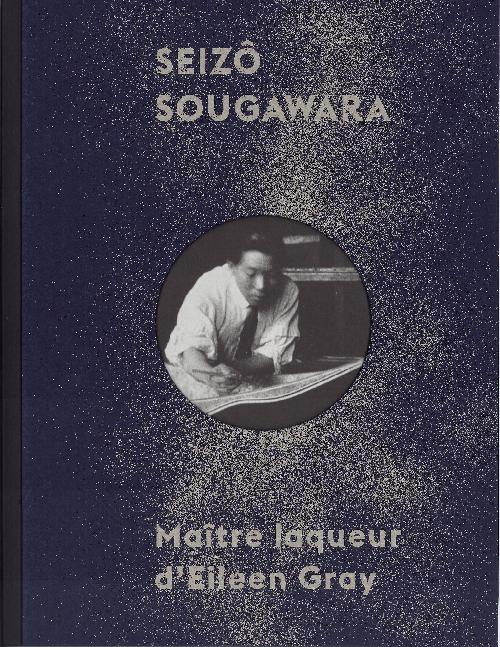 Seizô Sougawara  maître laqueur d'Eileen Gray