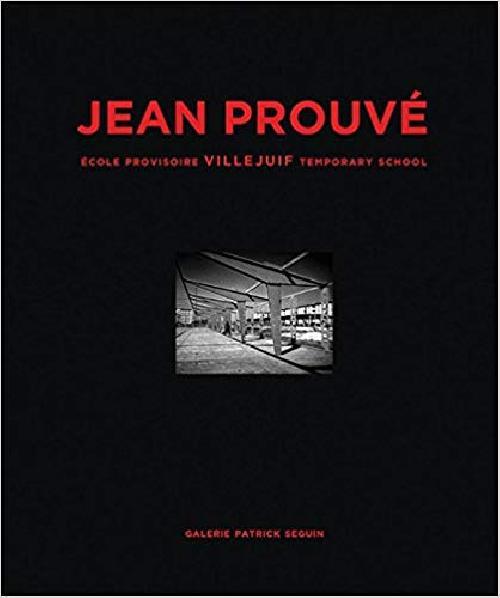 Jean Prouvé - École provisoire Villejuif 1956