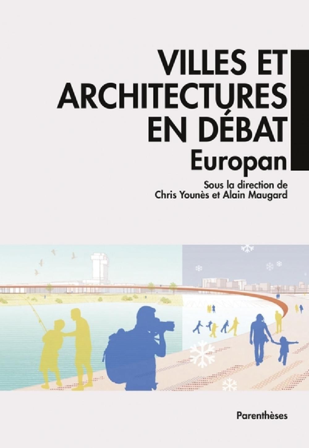Villes et architectures en débat - Europan