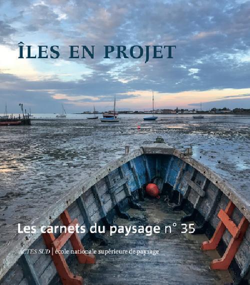 Les carnets du paysage N° 35, printemps 201