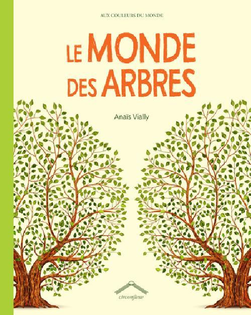 Le monde des arbres