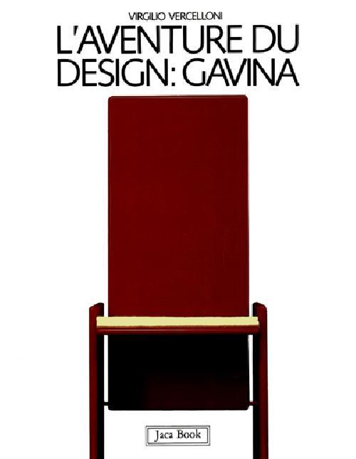 L'aventure du design : Gavina