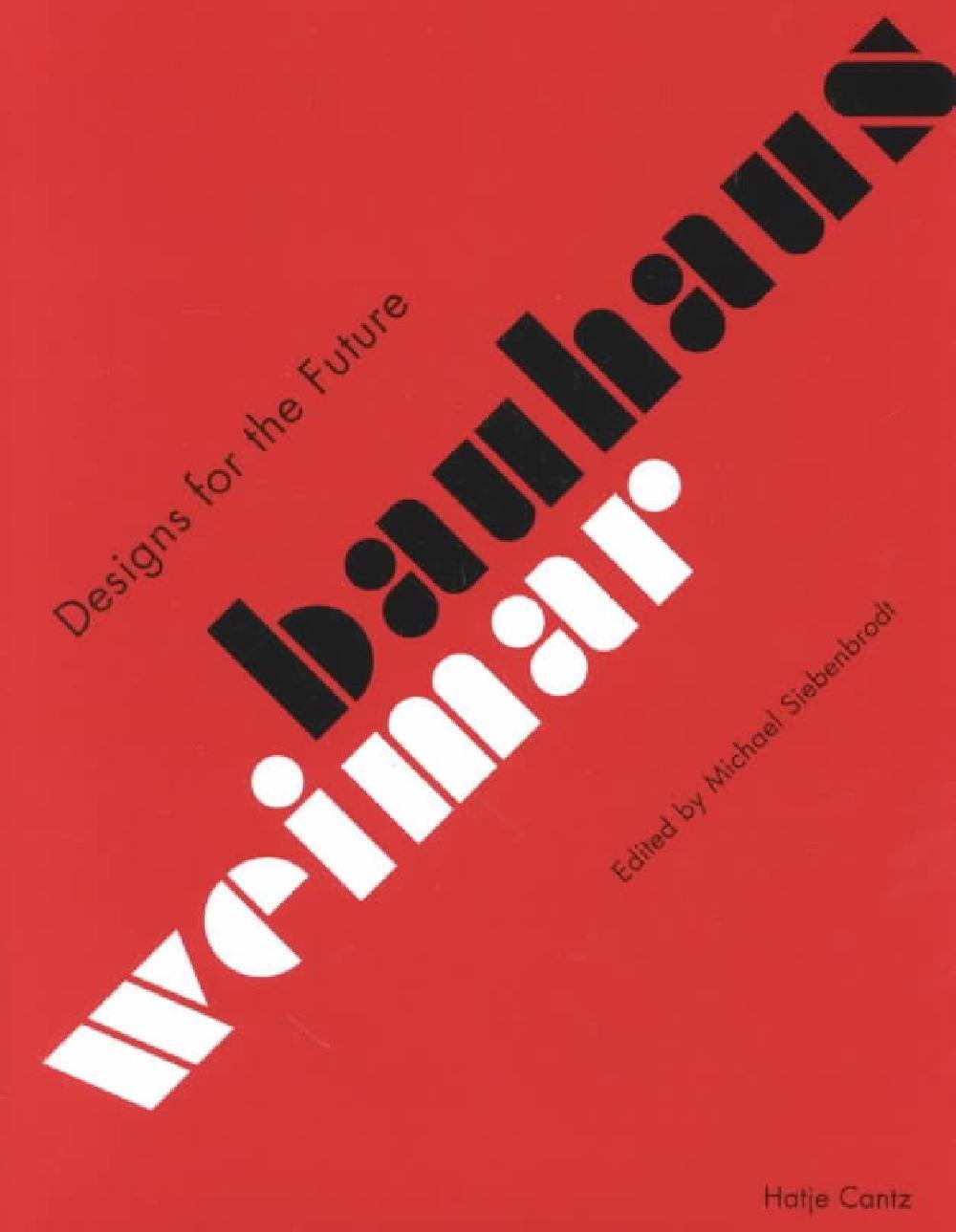 Designs for the future Bauhaus Weimar