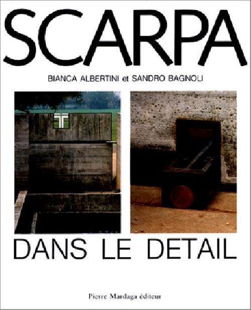 Scarpa L'architecture dans le détail