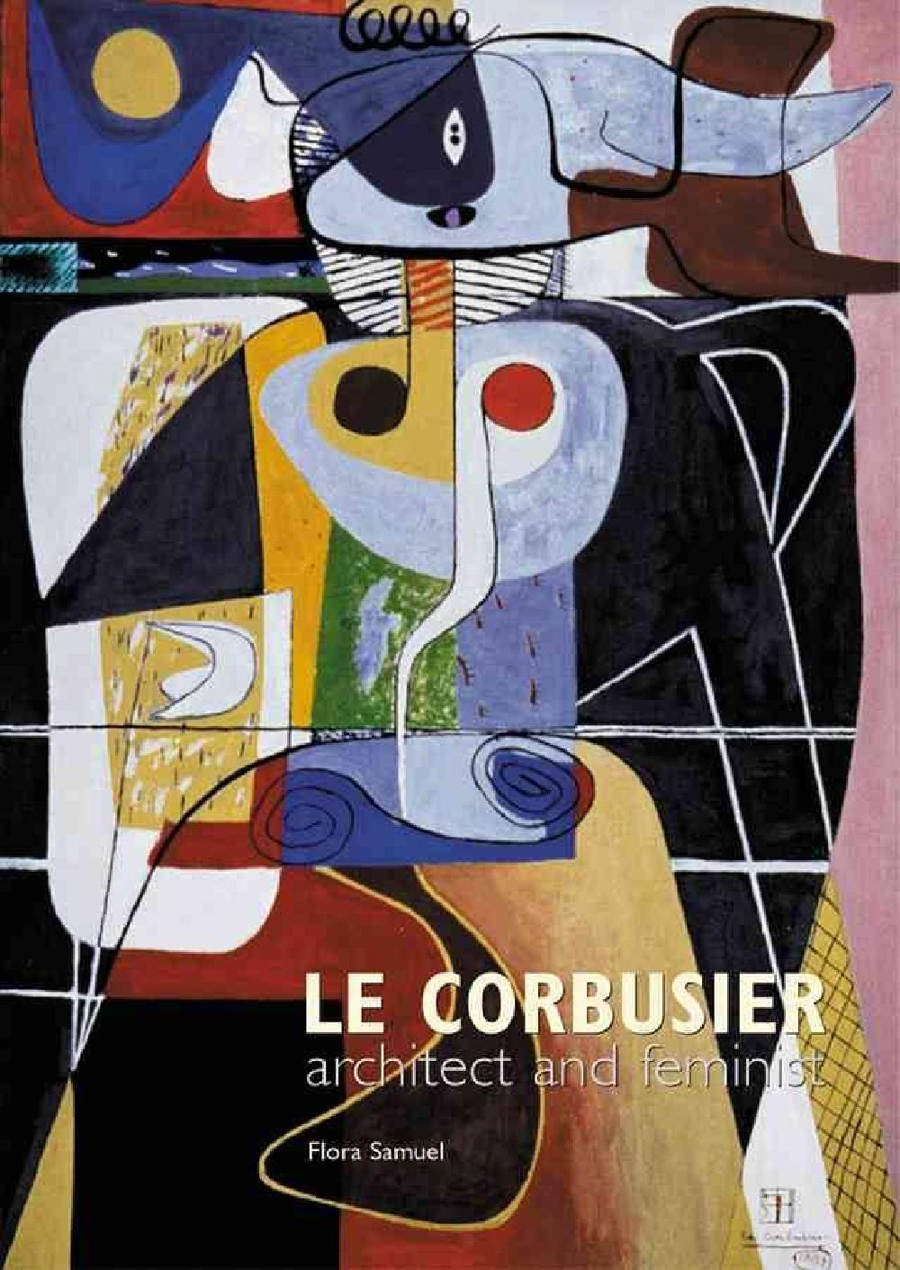 Le Corbusier architect and feminist
