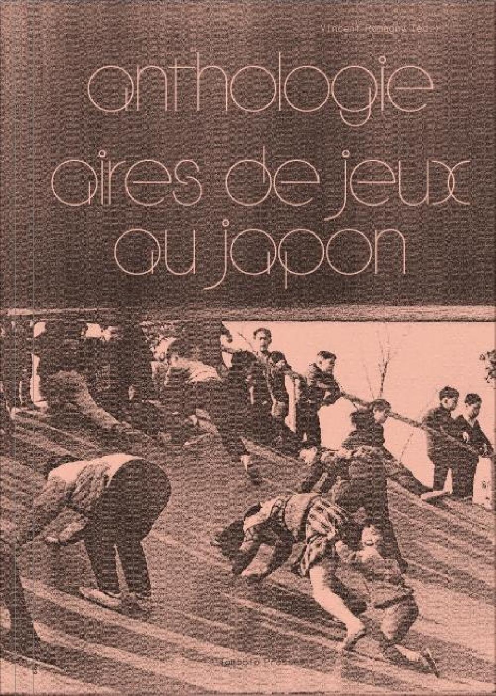 Anthologie - Aires de jeux au Japon