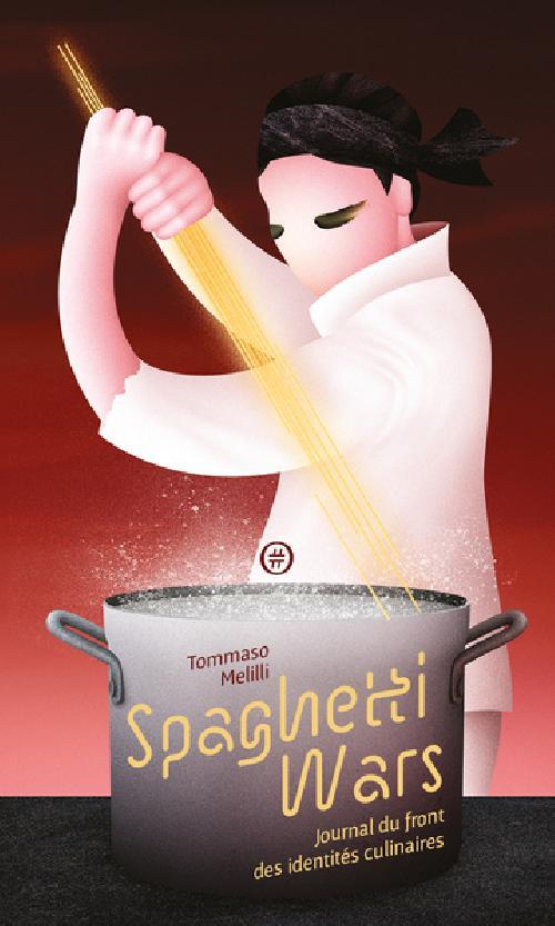 Spaghetti Wars - Journal du front des identités culinaires