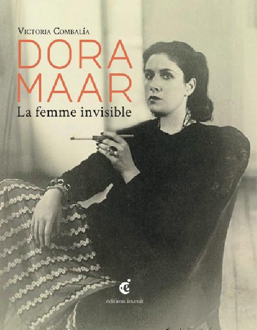 Dora Maar  La Femme invisible