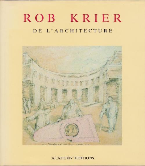 ROB KRIER / De L'Architecture