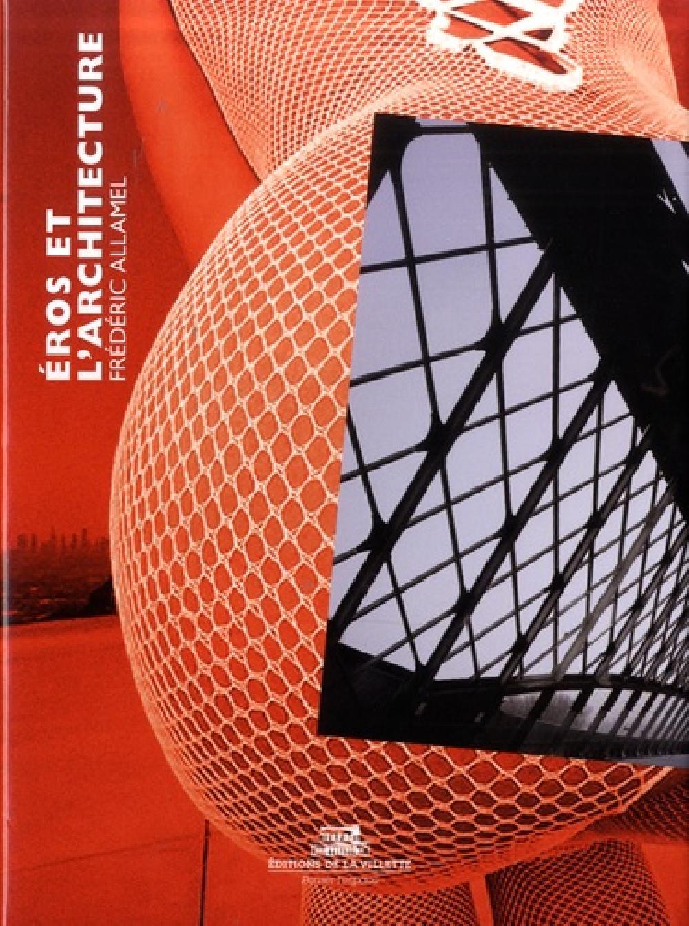 Les architectures d'Éros