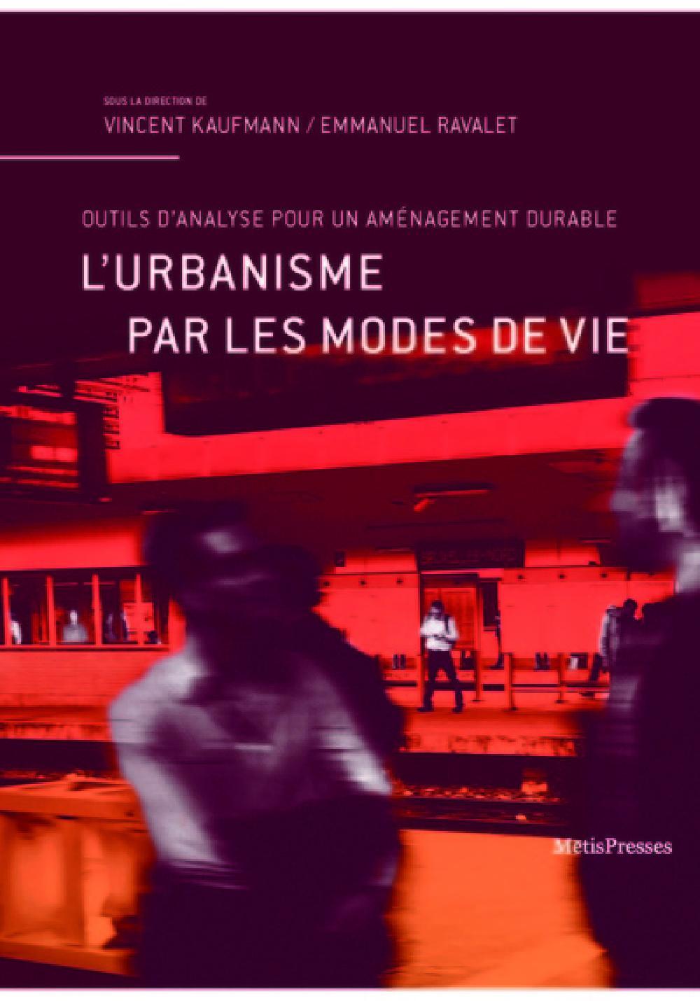 L'urbanisme par les modes de vie - Outils d'analyse pour un aménagement durable