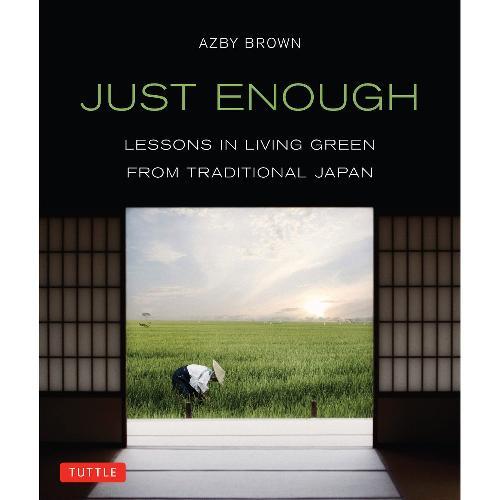 Just enough