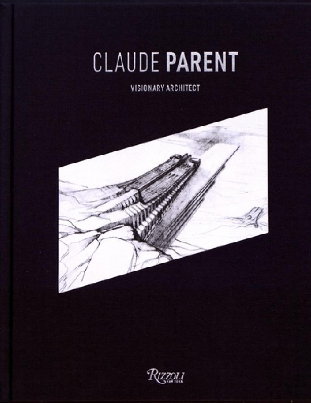 Claude Parent - Visionary architect