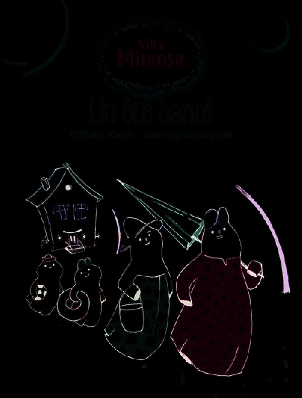 Villa Mimosa  /Tome 1 / Un été hanté
