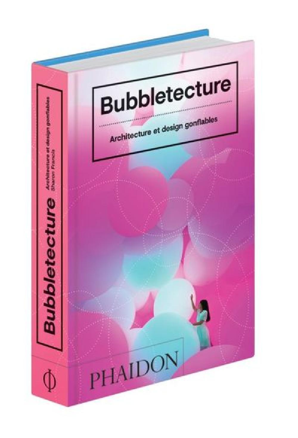 Bubbletecture - Architecture et design gonflables