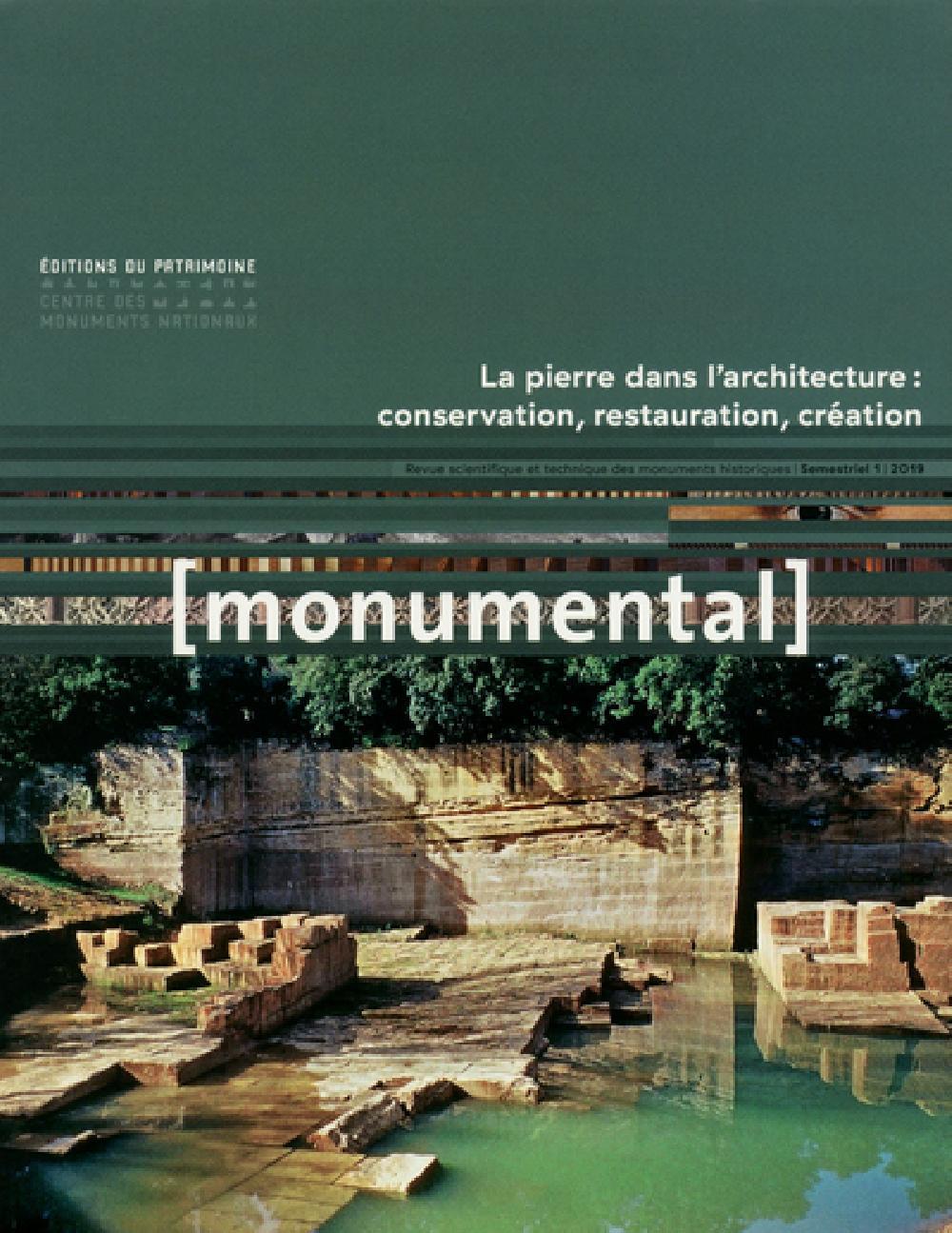 Monumental Semestriel 1, juin 2 - Grand Format La pierre dans l'architecture : conservation, restaur