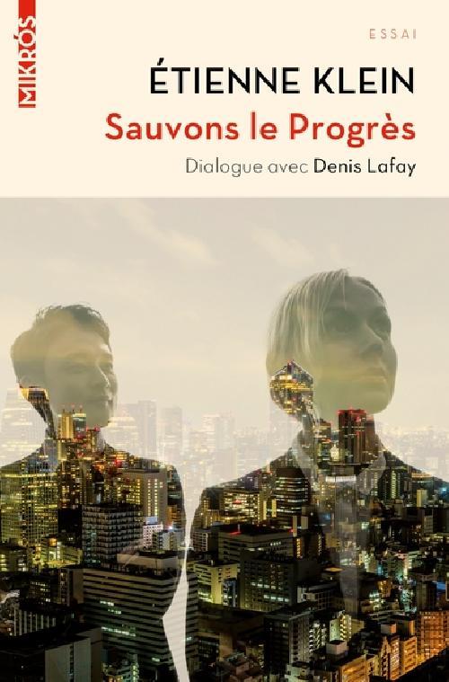 Sauvons le Progrès - Dialogue avec Denis Lafay