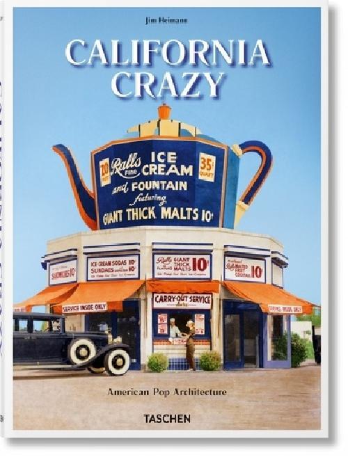 California Crazy - American Pop Architecture