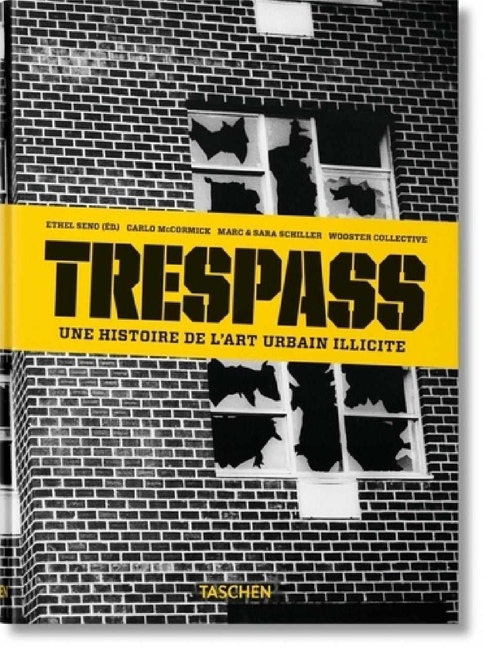 Trespass - Une histoire de l'art urbain illicite