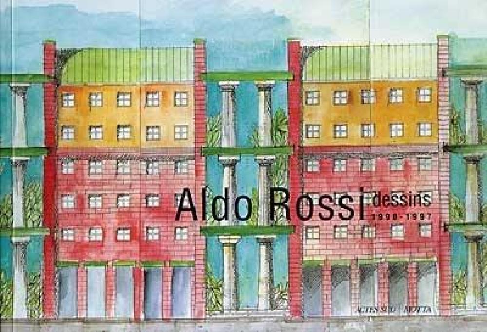 ALDO ROSSI DESSINS 1990-1997