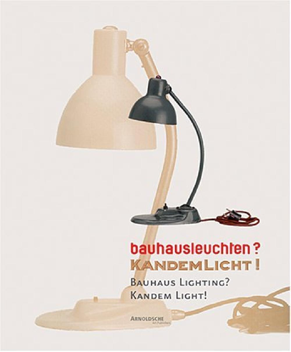 bauhausleuchten? Kandemlicht ! Bauhaus Lighting? Kandemn Light!