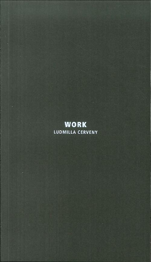 Work. Ludmila Cerveny