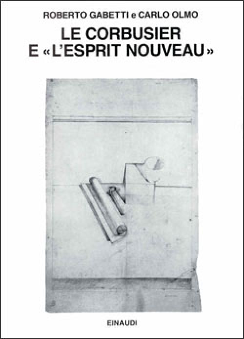 Le Corbusier e ''l'esprit nouveau''