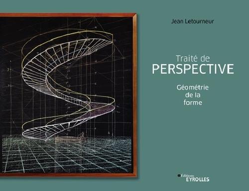 Traité de perspective - Géométrie de la forme