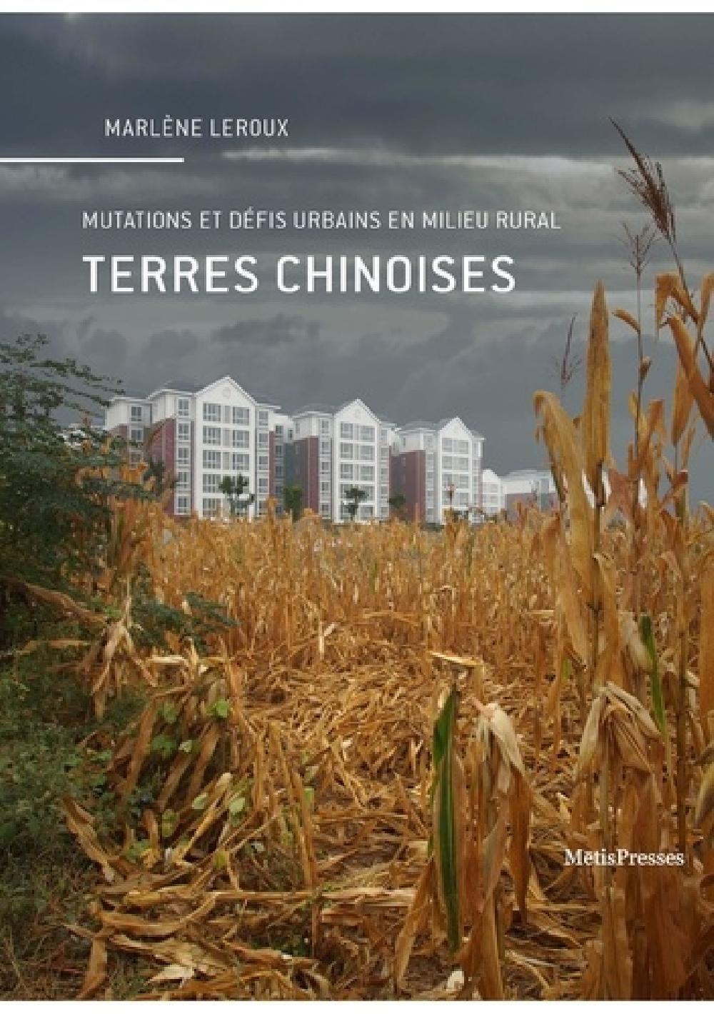 Terres chinoises - Mutations et défis urbains en milieu rural