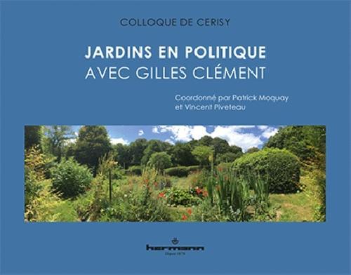 Jardins en politique - Avec Gilles Clément