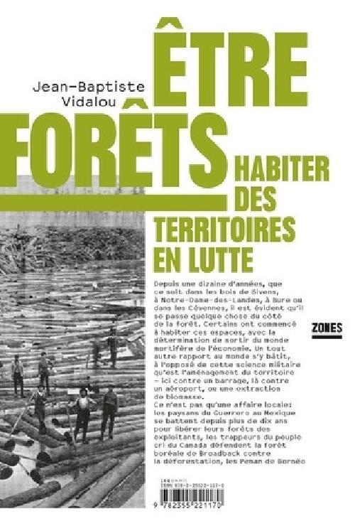Etre forêts - Habiter des territoires en lutte