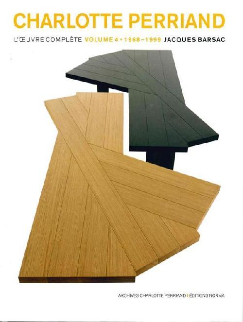 Charlotte Perriand - L'oeuvre complète Volume 4, 1968-1999