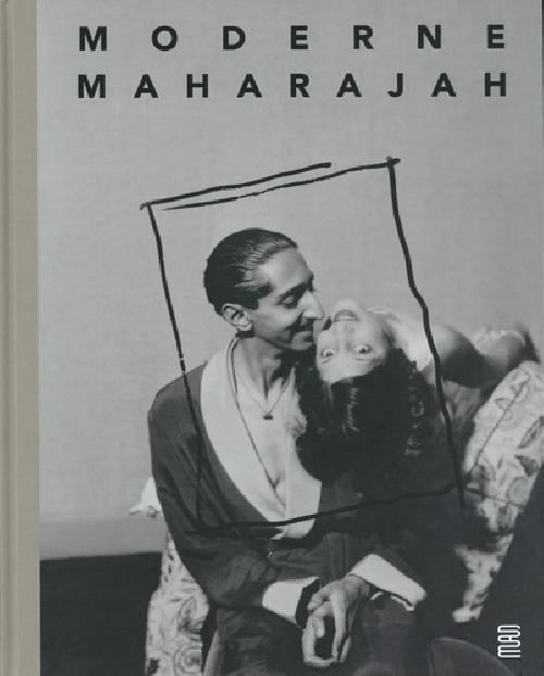 Moderne Maharajah - Un mécène des années 1930