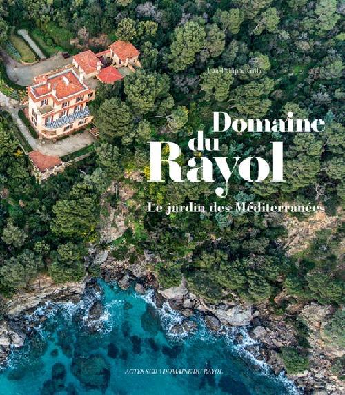 Domaine du Rayol - Le jardin des Méditerranées - Album