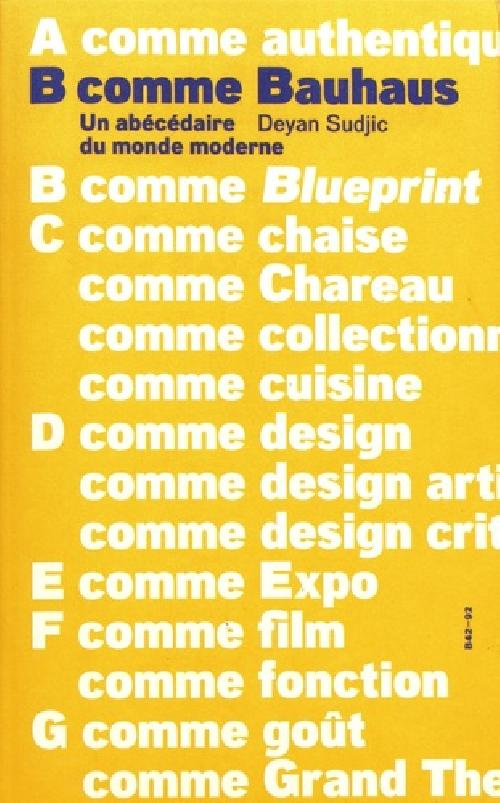 B comme Bauhaus - Un abécédaire du monde moderne