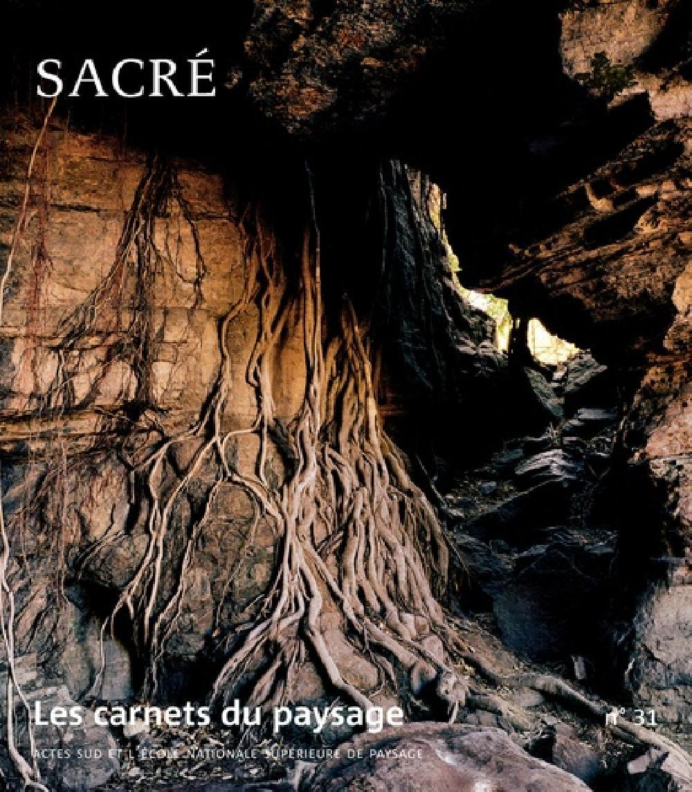 Les carnets du paysage n°31 Sacré